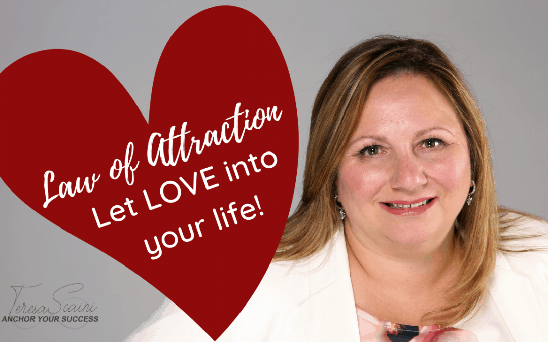 Let Love Into Your Life With Law of Attraction