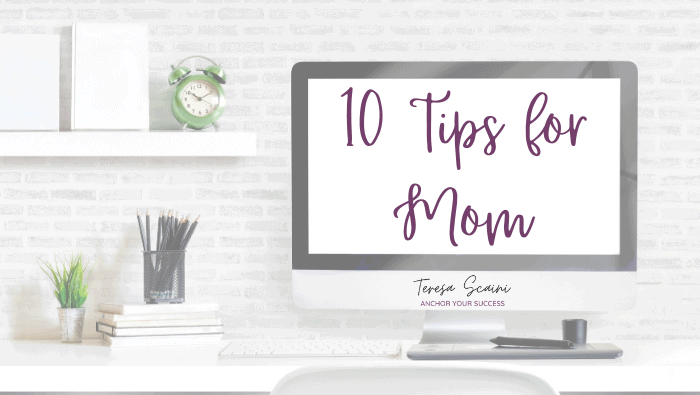 10 Tips to Put Yourself First as Mom in Business