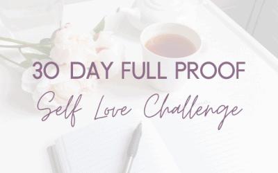30 Day Full Proof Self Love Challenge